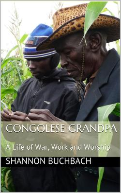 Congolese Grandpa; with author proceeds going to support ministries in the DRC.